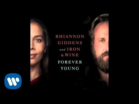 Rhiannon Giddens and Iron & Wine - Forever Young (from NBC's Parenthood)