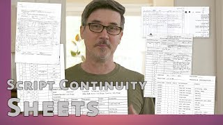 Script Continuity Sheet & Other Important Film Production Notes