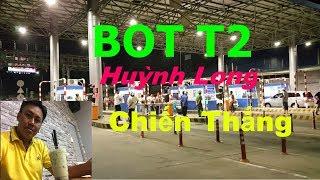 Bot T2 Huỳnh Long phần cuối xả trạm