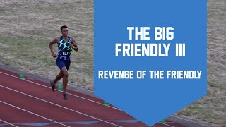 The Big Friendly 3: Revenge of the Friendly