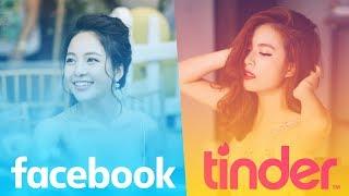 Tán gái trên Tinder hay Facebook hiệu quả hơn?