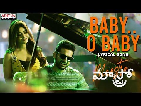 Lyrical video song 'Baby O Baby' from Maestro ft. Nithiin, Nabha Natesh