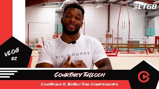 Courtney Tulloch -  Episode 2 - Competition Highs and Lows, Team GB Gymnastics