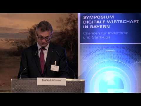 """Rede: Siegfried Schneider """"Digitale Wirtschaft in Bayern"""""""