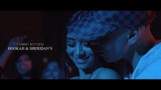 Tommy Boysen - Hookah & Sheridan's (Video Oficial)