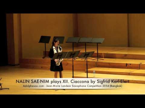 NALIN SAE NIM plays XII Ciaccona by Sigfrid Karl Elert