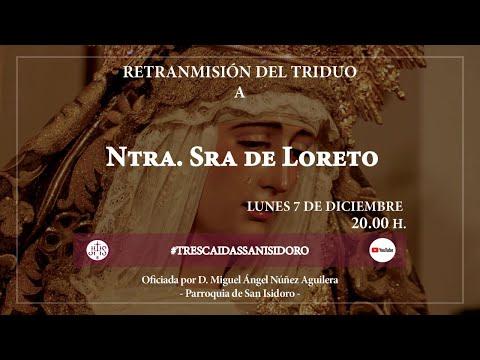 Triduo a Nuestra Señora de Loreto [DÍA 1] - Hermandad de San Isidoro -