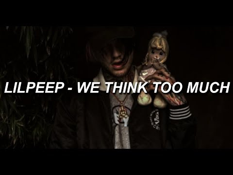 ☆lil peep☆ // we think too much (sub español)