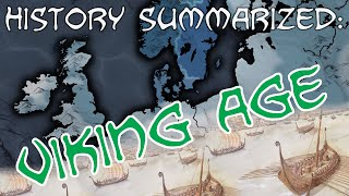 History Summarized: The Viking Age