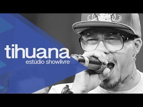 Baixar Tihuana no Estúdio Showlivre 2013 - Apresentação na íntegra