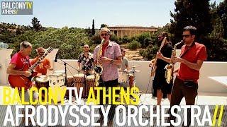 "Afrodyssey Orchestra - ""Ti se Melei Esena""@BalconyTV 2014"