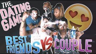 THE DATING GAME (BEST FRIENDS vs COUPLE) ft. ALEX WASSABI & LAURDIY
