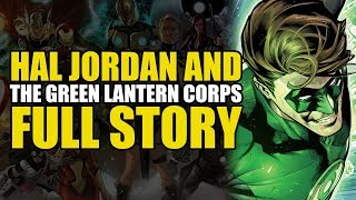 The Death & Rebirth of the Green Lanterns! (Hal Jordan And The Green Lantern Corps: Full Story)