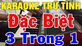 Karaoke Nhạc Sống Đàn Organ Đặc Biệt | Liên khúc Bolero - Hòa Tấu - 3 Trong 1 Độc Lạ | Trọng Hiếu