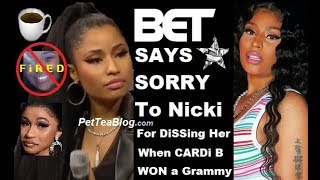 B.E.T Apologizes to Nicki Minaj for Cardi B Grammy's Tweet Diss & FiRES Journalist ❌👀