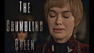 (GoT) Cersei Lannister | The Crumbling Queen