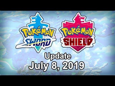 Pokemon Sword and Shield Update - July 8, 2019