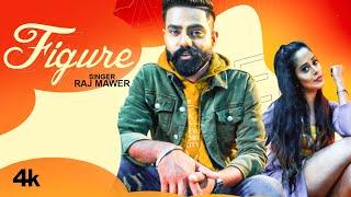 Figure – Raj Mawer