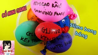 Mini game/ Ami DIY/ Làm slime với bong bóng/ Making Slime With Balloons!