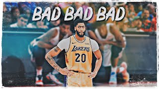 "Anthony Davis Mix - ""Bad Bad Bad"" HD (LAKERS HYPE)"
