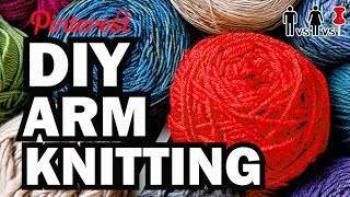 DIY Arm Knitting - Man Vs Corinne Vs Pin