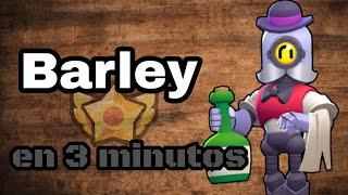 Brawlers en 3 minutos - Barley