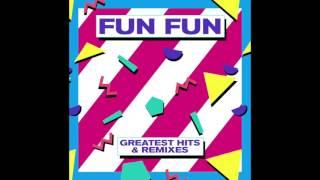 Fun Fun Greatest Hits & Remixes MiniMix