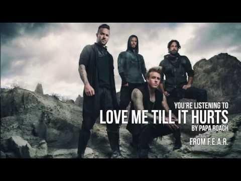 Love Me Till It Hurts