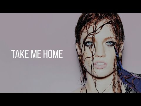 Jess Glynne - Take Me Home (Lyrics)
