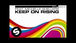 Ian Carey feat. Michelle Shellers - Keep On Rising 2008 (Radio Mix)