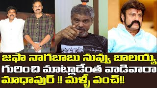 Rakesh master faults Naga Babu for criticising Balakrishna..