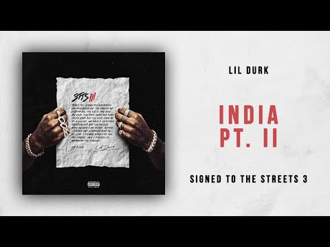 Lil Durk - India Pt. 2 (Signed to the Streets 3)