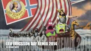 Leif Ericsson Day Remix 2014