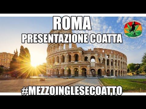 Presentazione coatta di Roma| #MezzoIngleseCoatto