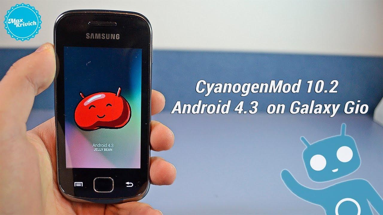 CYANOGENMOD ANDROID 4.0.4 НА GALAXY GIO СКАЧАТЬ БЕСПЛАТНО