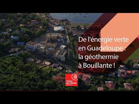 De l'énergie verte en Guadeloupe : la géothermie à Bouillante !