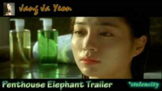 Penthouse Elephant Trailer *Jang Ja Yeon as one of the casts*