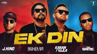 Ek Din – Bohemia – Karan Aujla – J Hind