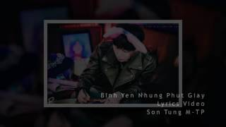Lyrics Video  Bình Yên Những Phút Giây | Sơn Tùng M-TP