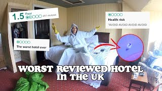 i stayed at the worst reviewed hotel in the UK..and this is what happened | clickfortaz