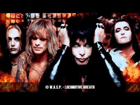 W.A.S.P. - Locomotive Breath | HQ