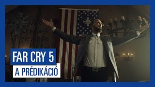 Far Cry 5 - 'A prédikáció' Élőszereplős Trailer