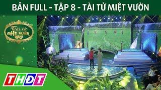 Full Tập 8 Gameshow Tài tử miệt vườn | THDT - YouTube