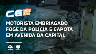 Motorista embriagado foge da polícia e capota em avenida da Capital