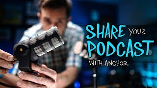 Should You Use Anchor for Your Podcast?