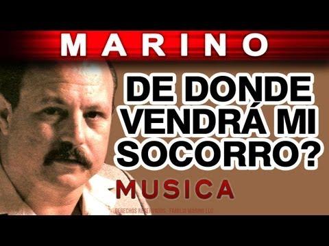 Marino - De Donde Vendra Mi Socorro (musica)