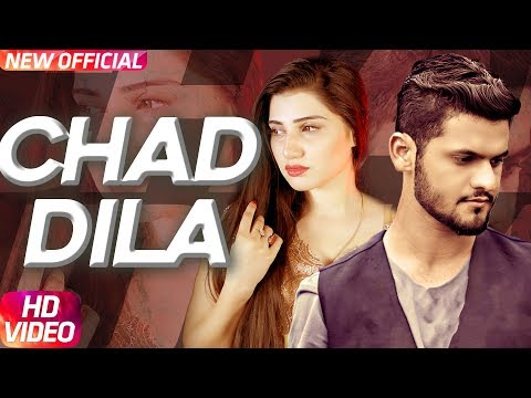 Chad Dila (Full Video) Fareed Khan