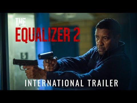 THE EQUALIZER 2 - International Trailer