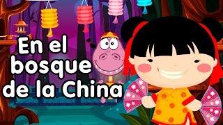 En el bosque de la China - Canciones Infantiles - Clásicos