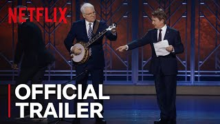 Steve Martin And Martin Short: An Evening You Will Forget For The Rest Of Your Life | Netflix